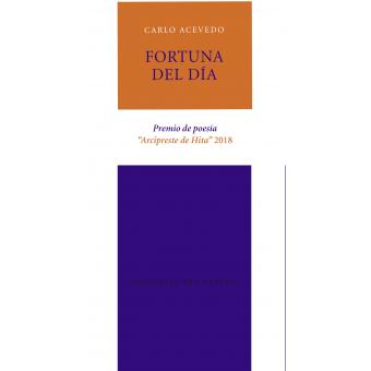 Fortuna del día (Premio de poesía Arcipreste de Hita 2018)