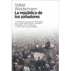 La república de los soñadores. La historia de un grupo de intelectuales que en 1918 asaltó el poder y proclamó la República Libre de Baviera (y todo lo que ocurrió después)