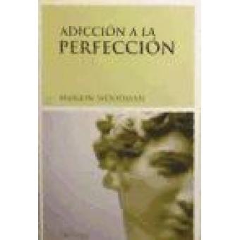 Adicción a la perfección
