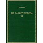 De la naturaleza / De rerum natura: Vol. II: Libros IV-VI (Edición bilingüe)
