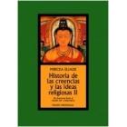 Historia de las creencias y las ideas religiosas, II