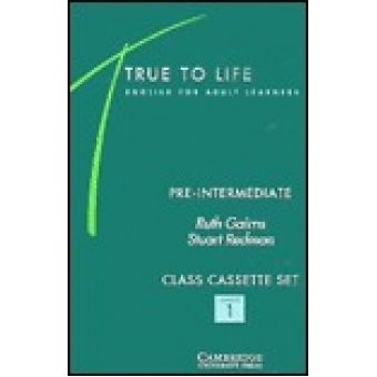 True to life. Pre-intermediate. 3 cassettes