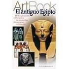 El antiguo Egipto. De las pirámides a Cleopatra, las maravillas de una gran civilización