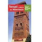 Teruel y sierra de Albarracín