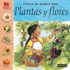 Plantas y flores +8 (Ciencia de primera mano)