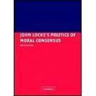 John Locke's politics of moral consensus