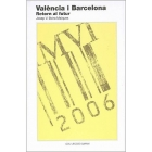 València i Barcelona. Retorn al futur