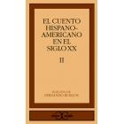 El cuento hispanoamericano en el siglo XX (Vol. II)
