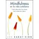 Mindfulness en la vida cotidiana: Donde quiera que vayas,ahí estás