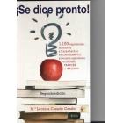 ¡Se dice pronto! 1150 expresiones, modismos y frases hechas en castellano y su versión equivalente en inglés