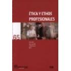 Ética y ethos profesionales