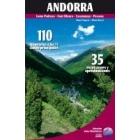 Andorra. 110 itinerarios a las 72 cimas principales -Coma Pedrosa-Font Blanca-Casamaya-Pessons-