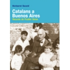 Catalans a Buenos Aires. Records de Fivaller Seras