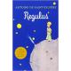 Regulus/ El principito (latín)