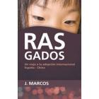 Rasgados. Un viaje a la adopción internacional. España-China