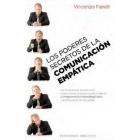 Los poderes secretos de la comunicación empática : Cómo alcanzar el éxito en la comunicación interpersonal mediante la Programación Neurolingüística y la comunicación no verbal