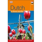 Dutch In 3 Months : Your Essential Guide to Understanding and Speaking Dutch