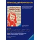 Materialien zur Unterrichtspraxis- Hermann Vinke : Das kurze Leben der Sophie Scholl