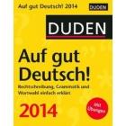 Duden - Auf gut Deutsch!, Abreißkalender 2014