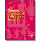 Género gramatical y discurso sexista