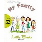 My Family (with Audio Cd/ Cd-Rom) Level 2