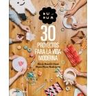 Duduá 30 proyectos para la vida moderna