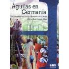 Águilas en Germania. Las campañas de Varo y Germánico en el Rhin
