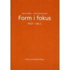 Form i fokus: Facit: Del C