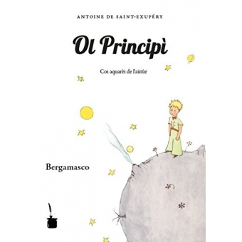 Ol Principì/ El Principito (Bergamesco)
