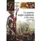La guerra anglo-española (1585-1604)