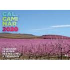 Calendari 2020. Cal Caminar de rutes per fer a peu a Catalunya