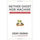 Neither ghost nor machine: the emergence and nature of selves