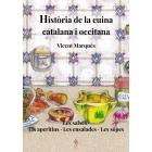 Història de la cuina catalana i occitana. Les salses, els aperitius, les ensalades i les sopes