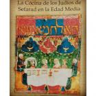 La cocina de los judíos de Sefarad en la Edad Media