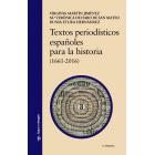 Textos periodísticos españoles para la historia. (1661-2016)