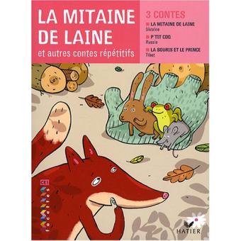 La mitaine de laine: Et autres contes répétitifs (Facettes)