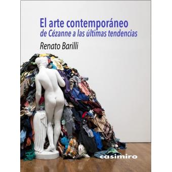 El arte contemporáneo. De Cézanne a las últimas tendencias