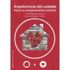 Arquitecturas del cuidado. Hacia un envejecimiento activista