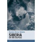 Siberia. Un año después
