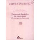 Comentario lingüistico de textos orales I. Teoría y práctica (La tertulia)