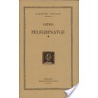 Pelegrinatge. (Trad de Sebatià Janeras). (2 Vols.)