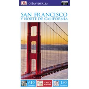 San Francisco y Norte de California (Guía Visual)