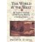 The world and the West (The european challenge and the overseas response in the age of Empire)