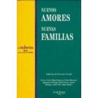 Nuevos amores nuevas familias