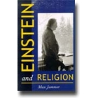 Einstein and religion: physics and theology