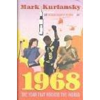 1968 The year that rocked the world