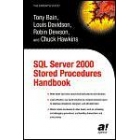 SQL Server 2000 Stored Procedures Handbook