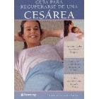 Guía de como recuperarse de una cesarea