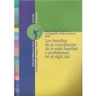Los desafíos de la conciliación de la vida familiar y profesional en el siglo XXI