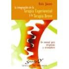 La integración de la terapia experiencial y la terapia breve
